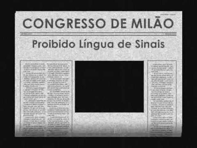 CONGRESSO DE MILÃO - HISTÓRIA DOS SURDOS