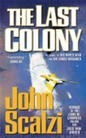 The Last Colony by Scalzi