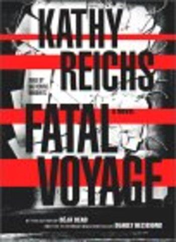Fatal Voyage by Reichs