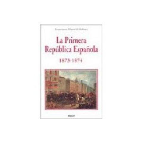Iª República (11 de febrero de 1873-4 de enero de 1874)