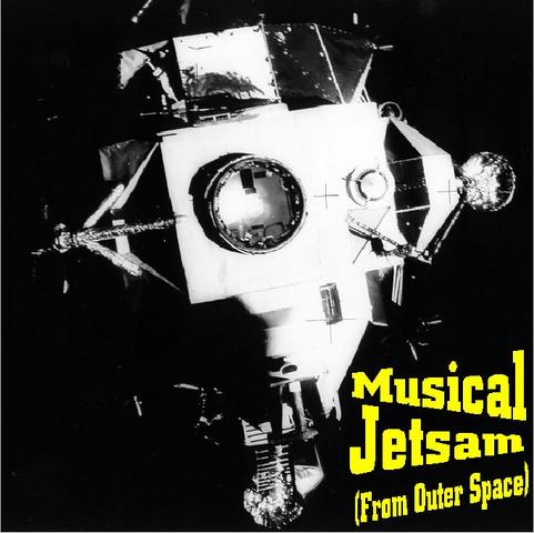 """Musical Jetsam (From Outer Space)"" is created and released"