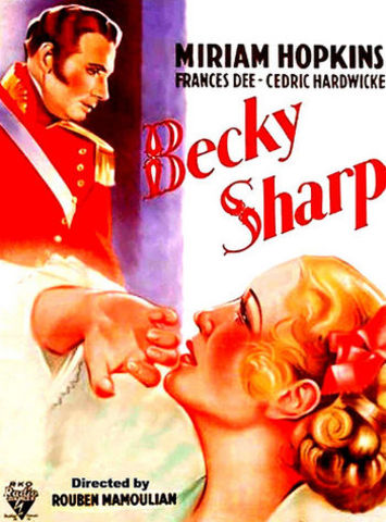 Becky Sharp; Colorful Feature?