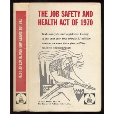 The Job Safety Law of 1970