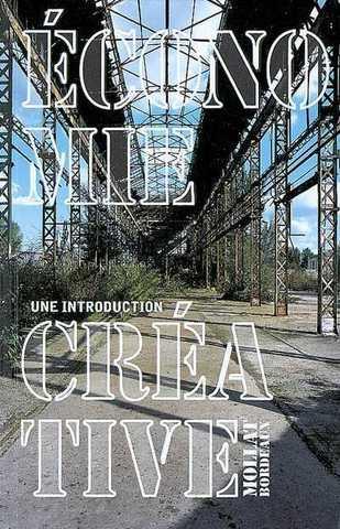 """Parution de """"Economie créative: une introduction"""" par l'Institut des Deux Rives"""
