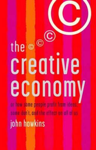 "Parution du livre de John Howkins ""The Creative Economy :How to make money from ideas"""