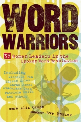 """Word Warriors: 35 Women Leaders in the Spoken Word Revolution"""