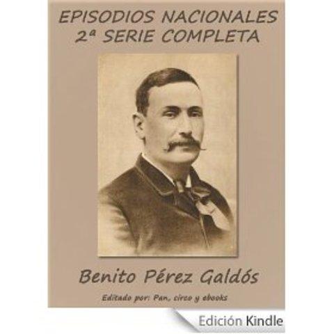 SEGUNDA SERIE. EPISODIOS NACIONALES