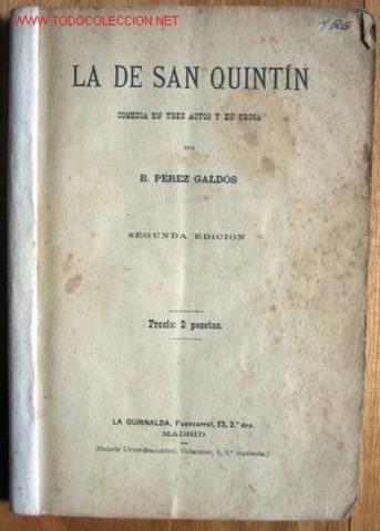 OBRA TEATRAL. LA DE SAN QUINTÍN