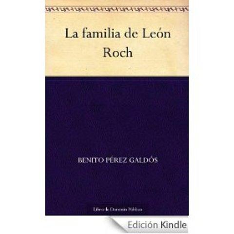 NOVELA. LA FAMILIA DE LEÓN ROCH