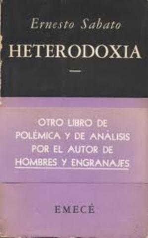NUEVAMENTE BAJO LA EDITORIAL EMECÉ Y EDITO EL ENSAYO HETERODOXIA