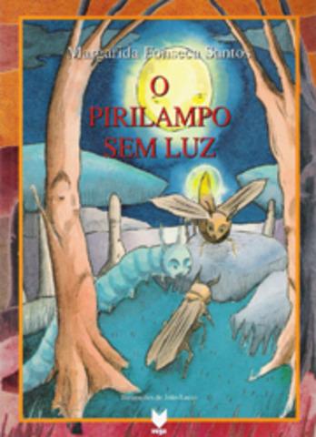 """Publicou """"O pirilampo sem luz"""""""