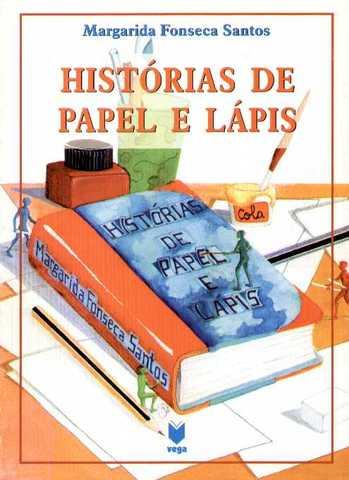 """Publicou """"Histórias de papel e lápis"""""""