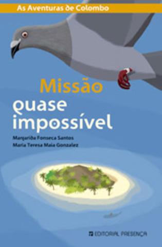 """Publicou """"Missão quase impossível"""", em colaboração com Maria Teresa maia Gonzalez"""