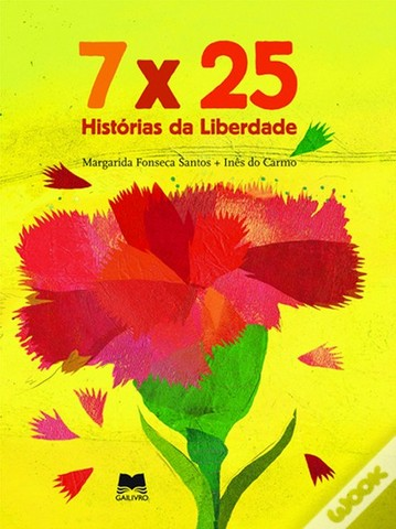 """Publicou """"7x25 – Histórias da liberdade"""""""
