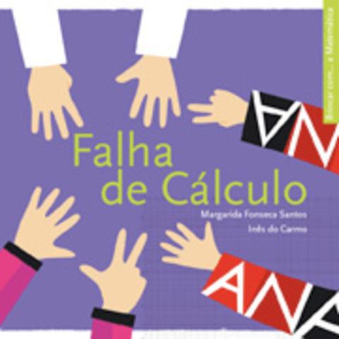 """Publicou """"Falha de Cálculo"""" da Colecção Brincar com..., Com ilustrações de Inês do Carmo"""