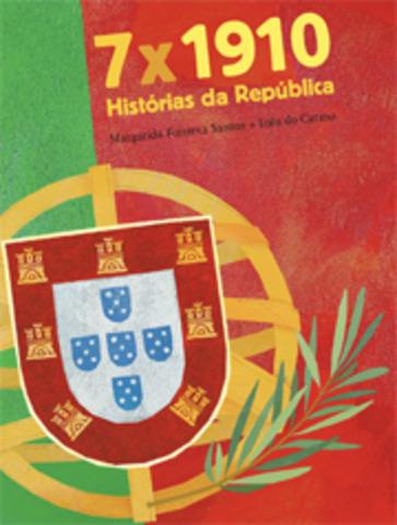 """Publicou """"7x1910 - Histórias da República"""", com ilustrações de Inês do Carmo"""