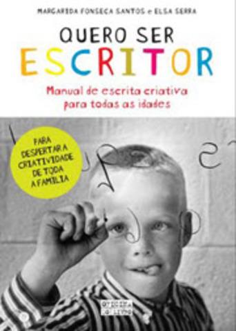 """Publicou """"Quero ser escritor"""" em co-autoria com Elsa Serra"""