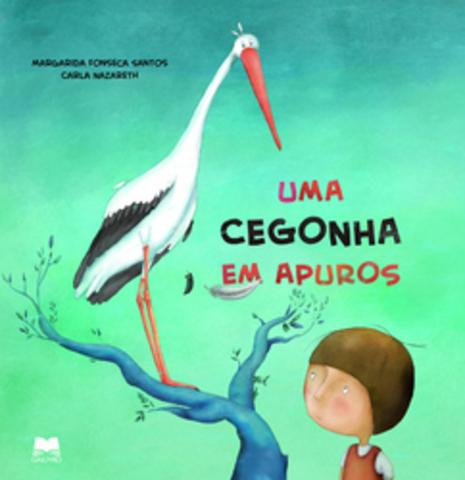 """Publicou """"Uma Cegonha em Apuros"""" com ilustrações de Carla Nazareth"""