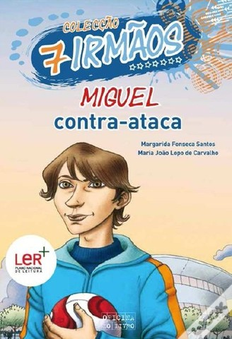 """Publicou """"Miguel Contra-Ataca"""" – volume 6 da Coleção 7 irmãos, escrito em co-autoria com Maria João Lopo de Carvalho"""