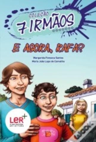 """Publicou """"E Agora, Rafa?"""" –volume 11 da Coleção 7 irmãos, escrito em co-autoria com Maria João Lopo de Carvalho"""