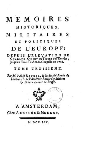 Édition augmentée des Mémoires historiques militaires et politiques