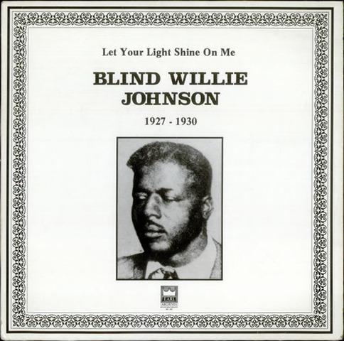 """""""Blind"""" Willie Johnson"""