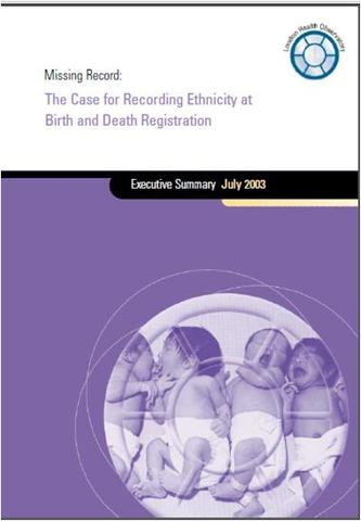 Missing record: the case for recording ethnicity at birth and death registration published