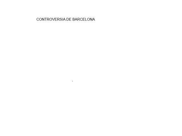 Crontroversía de Barcelona