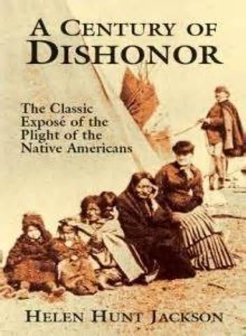 Helen Hunt Jackson publishes A Century of Dishonor