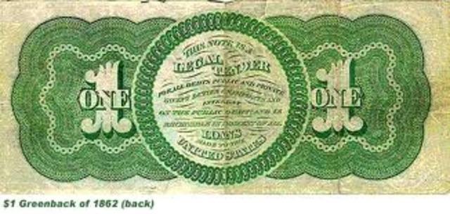 Greenbacks were issued