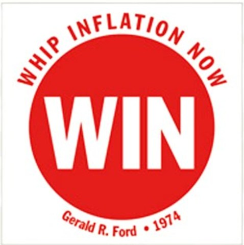 Whip Inflation Now (Under Ford)