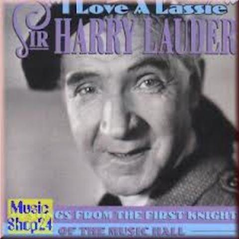 """""""I Love A Lassie"""""""