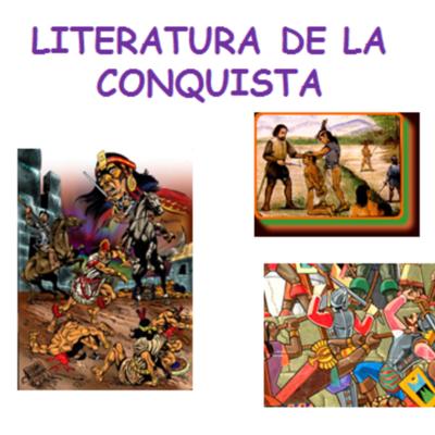 Literatura de la Conquista y la Colonia timeline