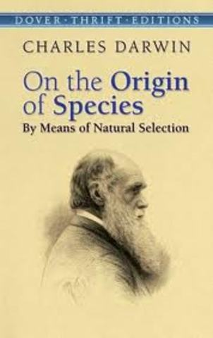 """The Origin of Species by Means of Natural Selection"" is published."