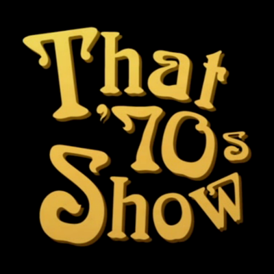 7F That 70s Show  timeline