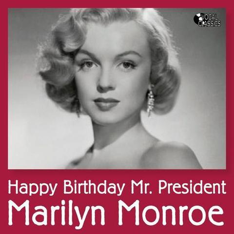 "Marilyn Monroe Sing ""Happy Birthday Mr. President"""