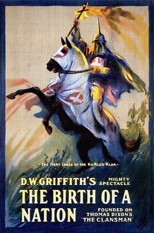 THE BIRTH OF A NATION (David W. Griffith)