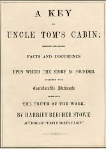 A Key to Uncle Tom's Cabin is published