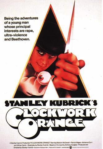 A CLOCKWORK ORANGE (Stanley Kubrick)