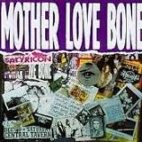 Mother Love Bone released Mother Love Bone