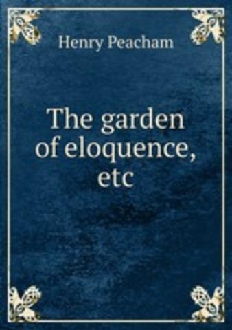 The Garden of Eloquence
