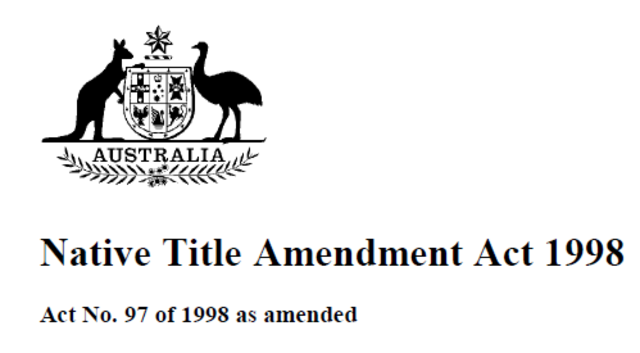 The Native Title Amendment Act