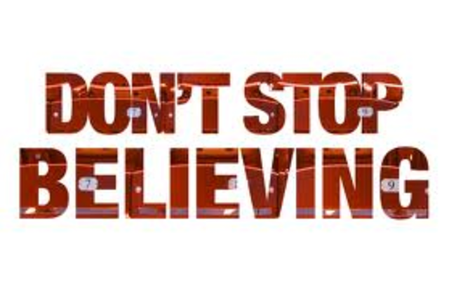 Song: Don't Stop Believing--Jouney