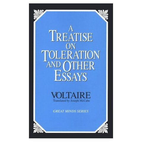 Voltaire published Treaties on Toleration.