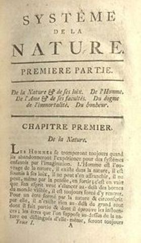Holbach published Systems of Nature.