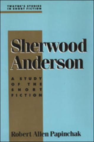 "Anderson publishes ""Winesburg, Ohio"""