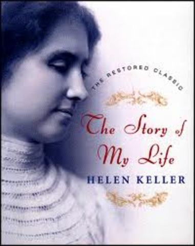 helen publishes the book THE STORY OF MY LIFE