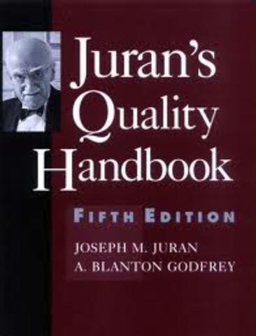 Se publica la primera edición de Quality Control Handbook de J.M. Jurán y F.M. Gryna.
