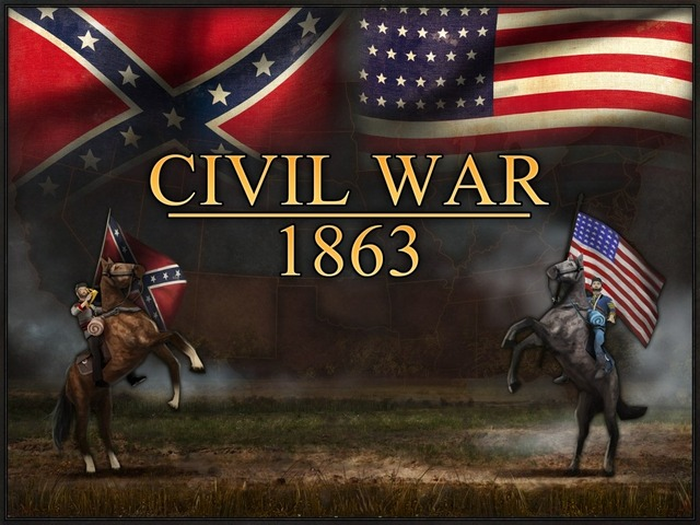 The American Civil War and Reconstruction - Civl War