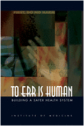 IOM - To Err is Human